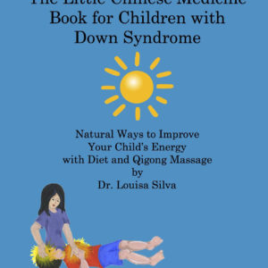 Little Chinese Medicine book for children with Down syndrome